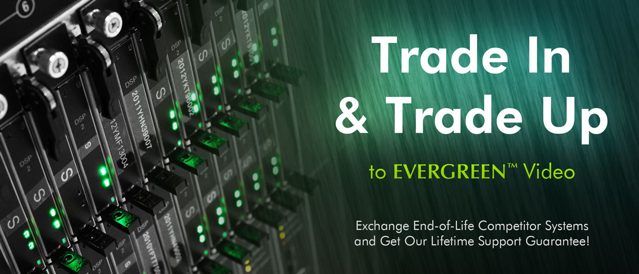 EVERGREEN Trade-up
